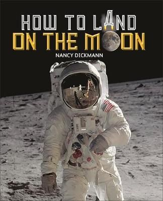 How to Land on the Moon Badger Learning
