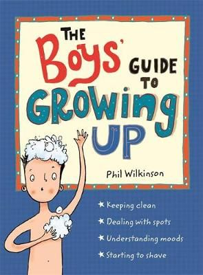 Guide to Growing Up: The Boys' Guide to Growing Up Badger Learning