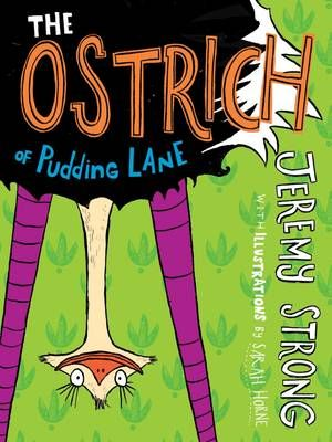 The Ostrich of Pudding Lane Badger Learning