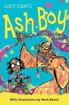 Ash Boy: A CinderFella Story Badger Learning