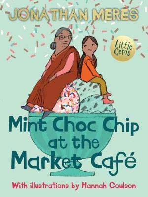 Mint Choc Chip at the Market Cafe Badger Learning