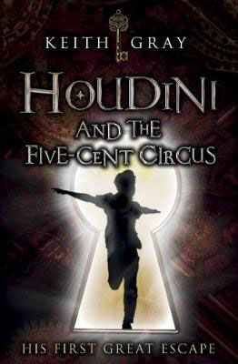 Houdini & the Five Cent Circus Badger Learning