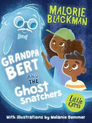 Grandpa Bert & the Ghost Snatchers Badger Learning
