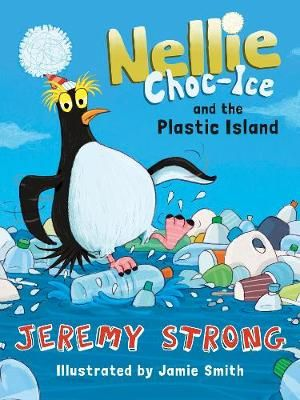 Nellie Choc-Ice & the Plastic Island Badger Learning