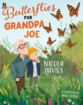 Butterflies for Grandpa Joe Badger Learning