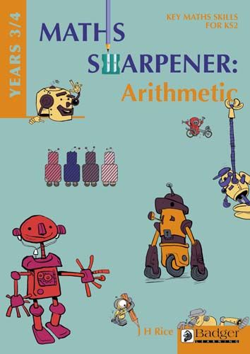 Maths Sharpener: Arithmetic Teacher Book and CD Years 3 /4 Badger Learning