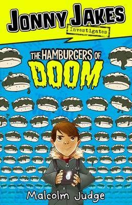 Jonny Jakes Investigates the Hamburgers of Doom Badger Learning