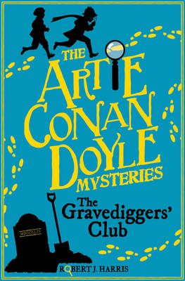 Artie Conan Doyle and the Gravediggers' Club Badger Learning