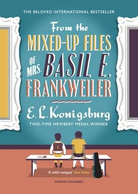 From the Mixed-Up Files of Mrs. Basil E. Frankweiler Badger Learning