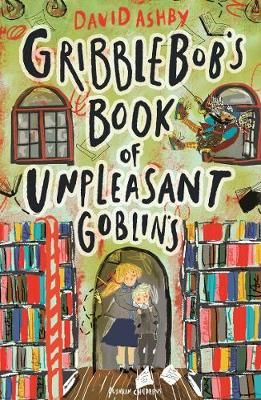 Gribblebob's Book of Unpleasant Goblins Badger Learning