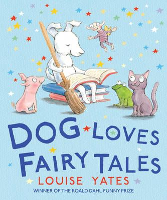 Dog Loves Fairy Tales Badger Learning