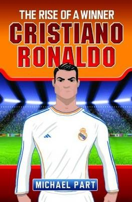 Cristiano Ronaldo: The Rise of a Winner Badger Learning