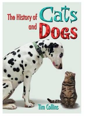 The History of Cats and Dogs Badger Learning