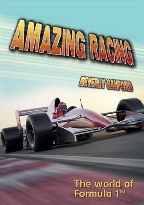 Amazing Racing: The World of Formula 1 Badger Learning