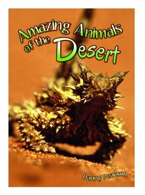 Amazing Animals of the Desert Badger Learning