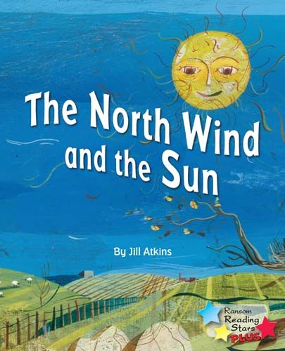 The North Wind & the Sun Badger Learning