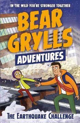 A Bear Grylls Adventure 6: The Earthquake Challenge Badger Learning