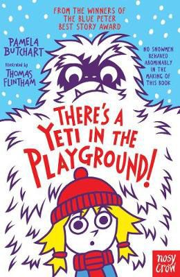 There's a Yeti in the Playground Badger Learning