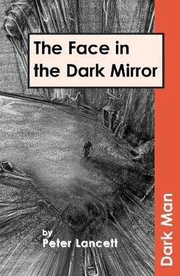 The Face in the Dark Mirror Badger Learning