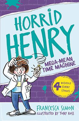 Horrid Henry and The Mega-Mean Time Machine - Pack of 6 Badger Learning