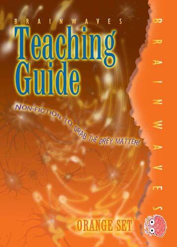 Brainwaves Teaching Guide: Orange Badger Learning