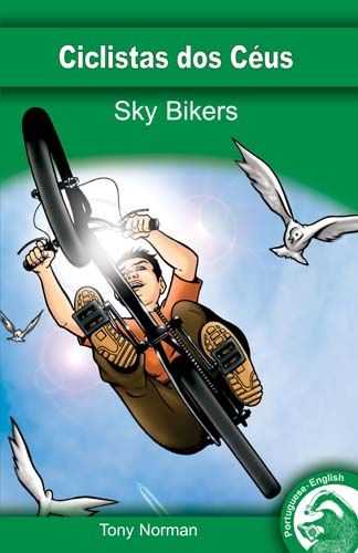 Sky Bikers (English/Portuguese Edition) Badger Learning