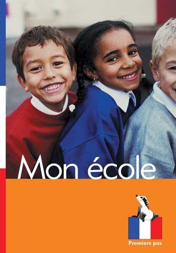 Premiers Pas: Mon ecole Badger Learning