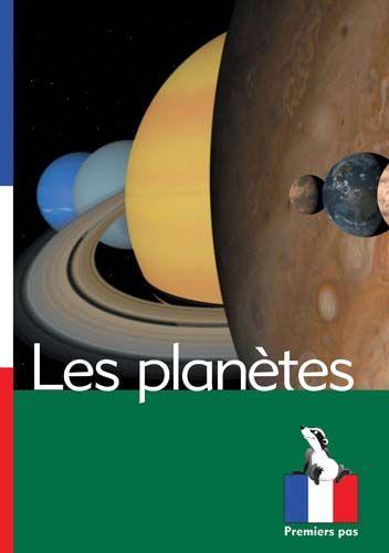 Premiers Pas: Les planetes Badger Learning