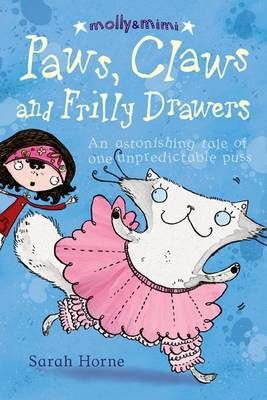 Paws, Claws and Frilly Drawers: An Extraordinary Tale of One Unpredictable Puss Badger Learning