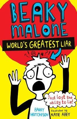 The Beaky Malone: The World's Greatest Liar: 2016 Badger Learning