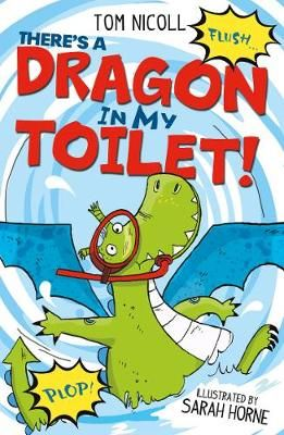 There's a Dragon in My Toilet Badger Learning