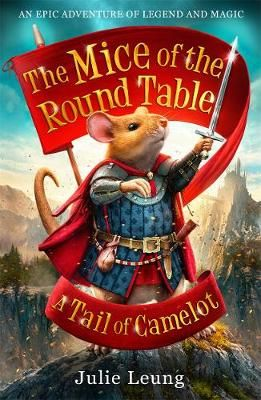 The Mice of the Round Table 1: A Tail of Camelot Badger Learning