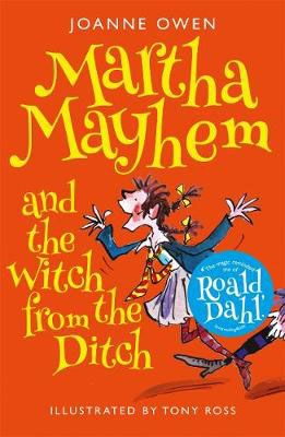 Martha Mayhem & the Witch from the Ditch Badger Learning
