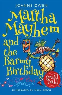 Martha Mayhem & the Barmy Birthday Badger Learning