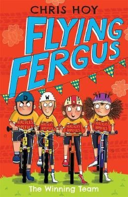Flying Fergus 5: The Winning Team: by Olympic champion Sir Chris Hoy, written with award-winning author Joanna Nadin Badger Learning