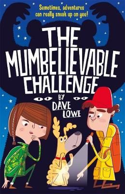 The Incredible Dadventure: A Mumbelievable Challenge Badger Learning