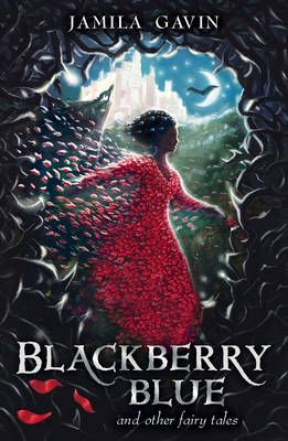 Blackberry Blue: And Other Fairy Tales Badger Learning
