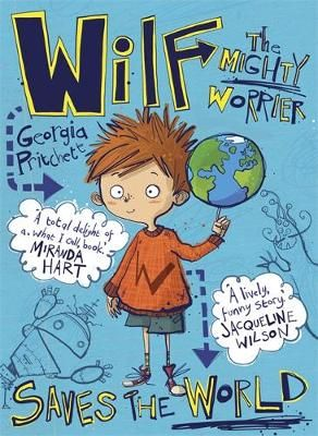 Wilf the Mighty Worrier Saves the World Badger Learning