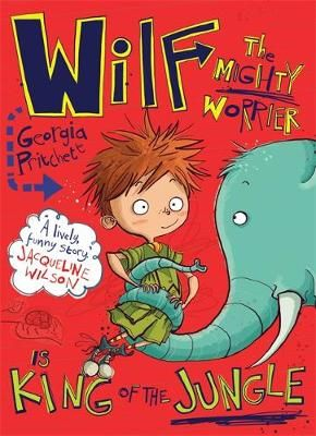 Wilf the Mighty Worrier is King of the Jungle: Book 3 Badger Learning