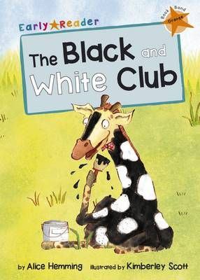 The Black and White Club (Early Reader) Badger Learning