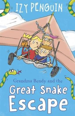 Grandma Bendy: And the Great Snake Escape Badger Learning