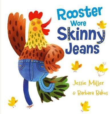 Rooster Wore Skinny Jeans Badger Learning