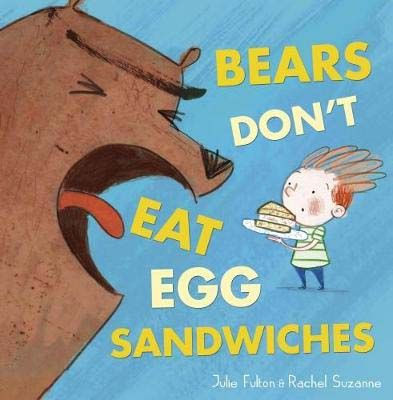 Bears Don't Eat Egg Sandwiches Badger Learning