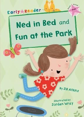Ned in Bed & Fun at the Park Badger Learning