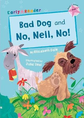 Bad Dog & No, Nell, No! Badger Learning
