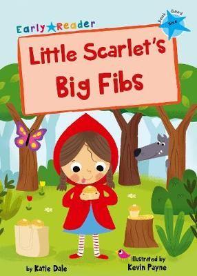 Little Scarlet's Big Fibs Badger Learning