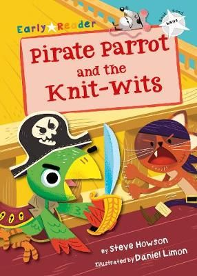 Pirate Parrot & the Knit-Wits Badger Learning