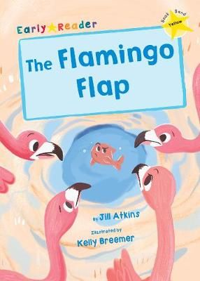 The Flamingo Flap Badger Learning