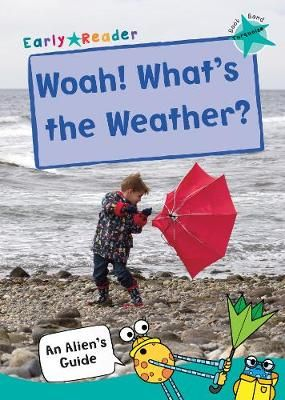 Woah! What's the Weather? Badger Learning
