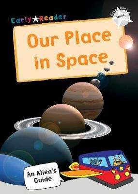Our Place In Space Badger Learning